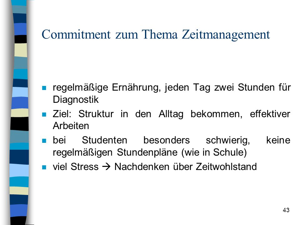 Commitment zum Thema Zeitmanagement