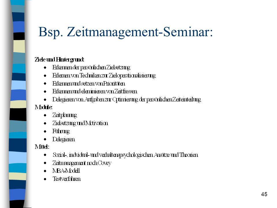 Bsp. Zeitmanagement-Seminar: