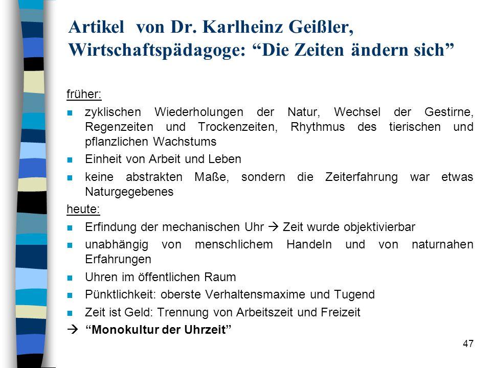 Artikel von Dr. Karlheinz Geißler, Wirtschaftspädagoge: Die Zeiten ändern sich