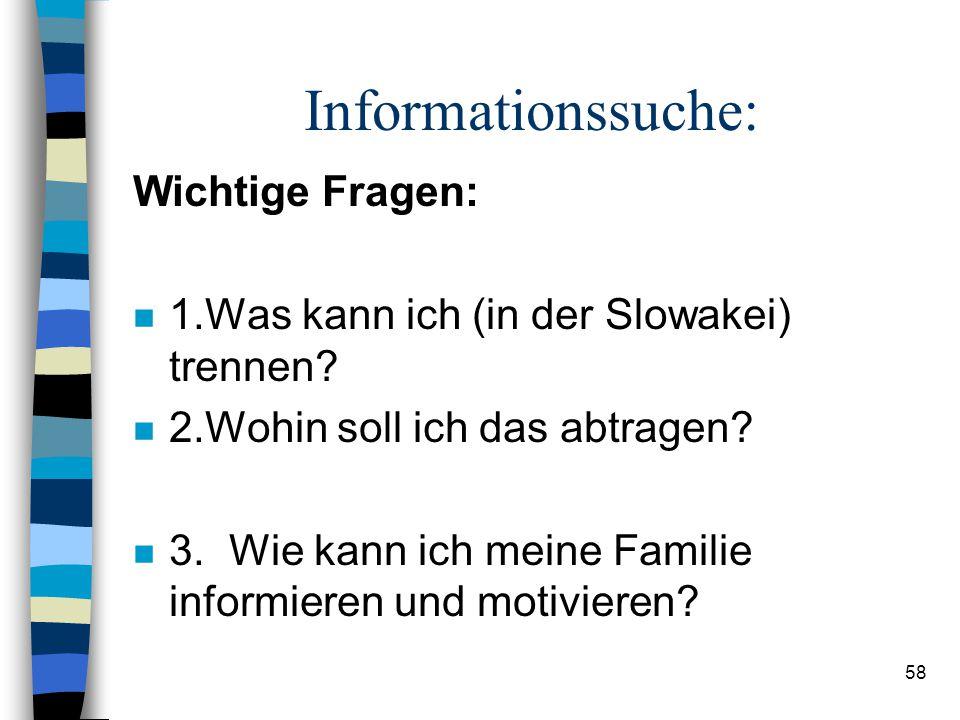 Informationssuche: Wichtige Fragen: