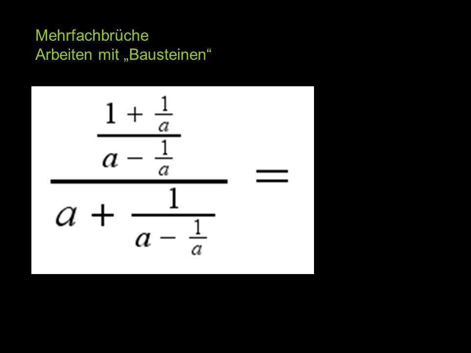 """Mehrfachbrüche Arbeiten mit """"Bausteinen"""
