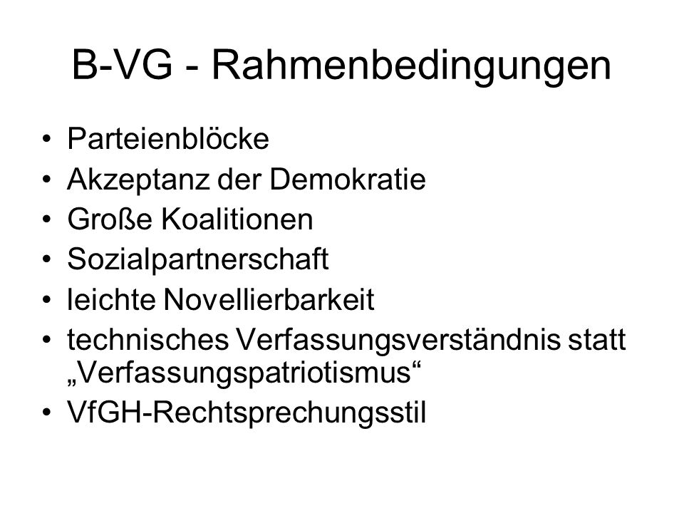 B-VG - Rahmenbedingungen