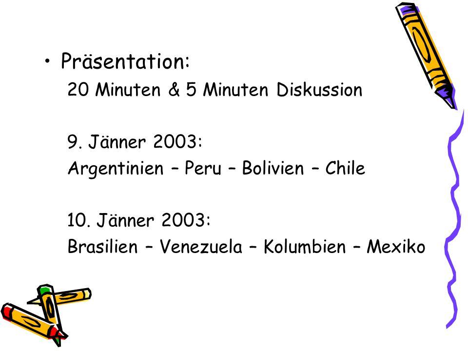 Präsentation: 20 Minuten & 5 Minuten Diskussion 9. Jänner 2003: