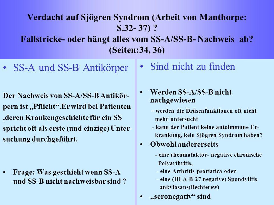 SS-A und SS-B Antikörper Sind nicht zu finden