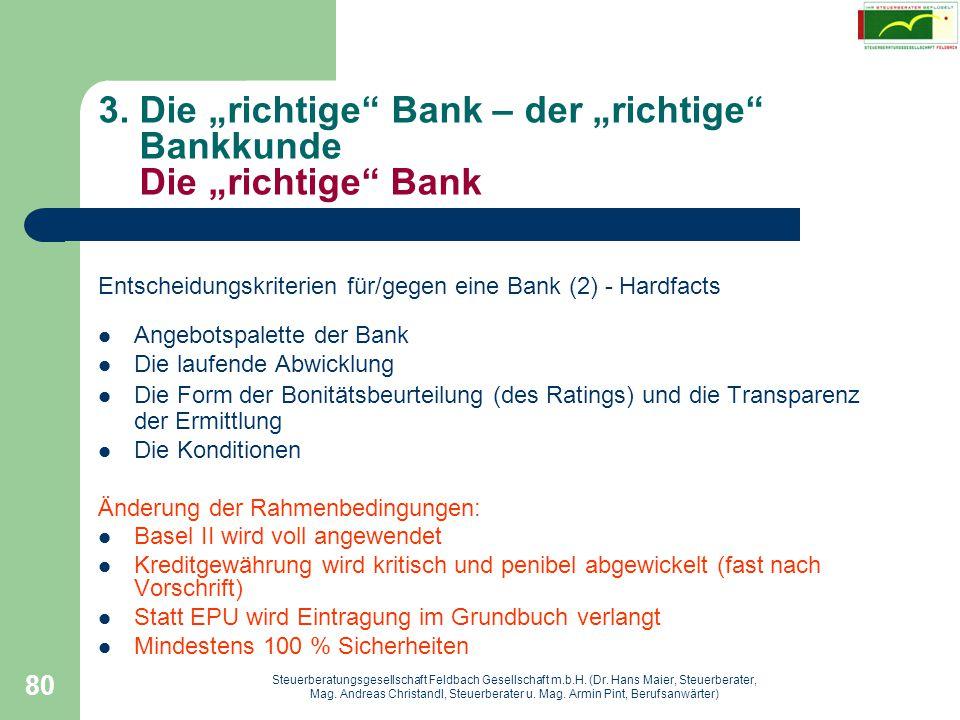 """3. Die """"richtige Bank – der """"richtige Bankkunde Die """"richtige Bank"""