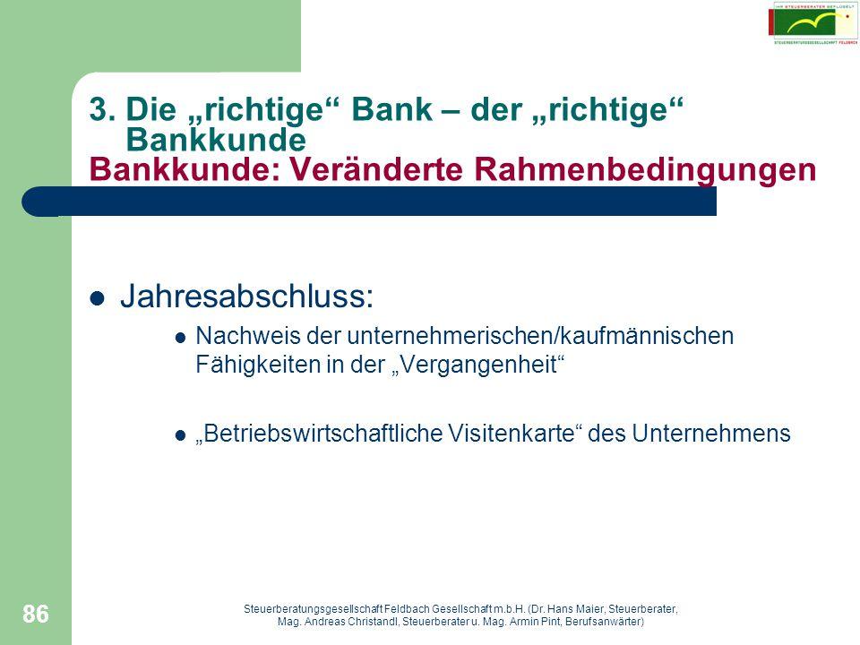 """3. Die """"richtige Bank – der """"richtige Bankkunde Bankkunde: Veränderte Rahmenbedingungen"""