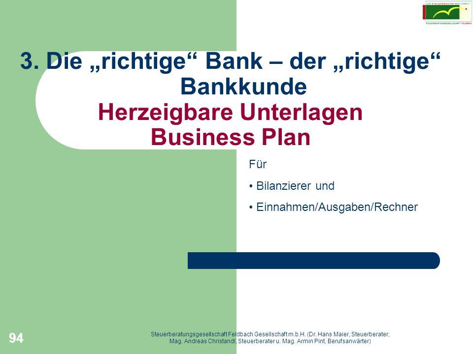 """3. Die """"richtige Bank – der """"richtige Bankkunde Herzeigbare Unterlagen Business Plan"""
