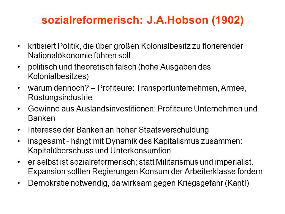 sozialreformerisch: J.A.Hobson (1902)