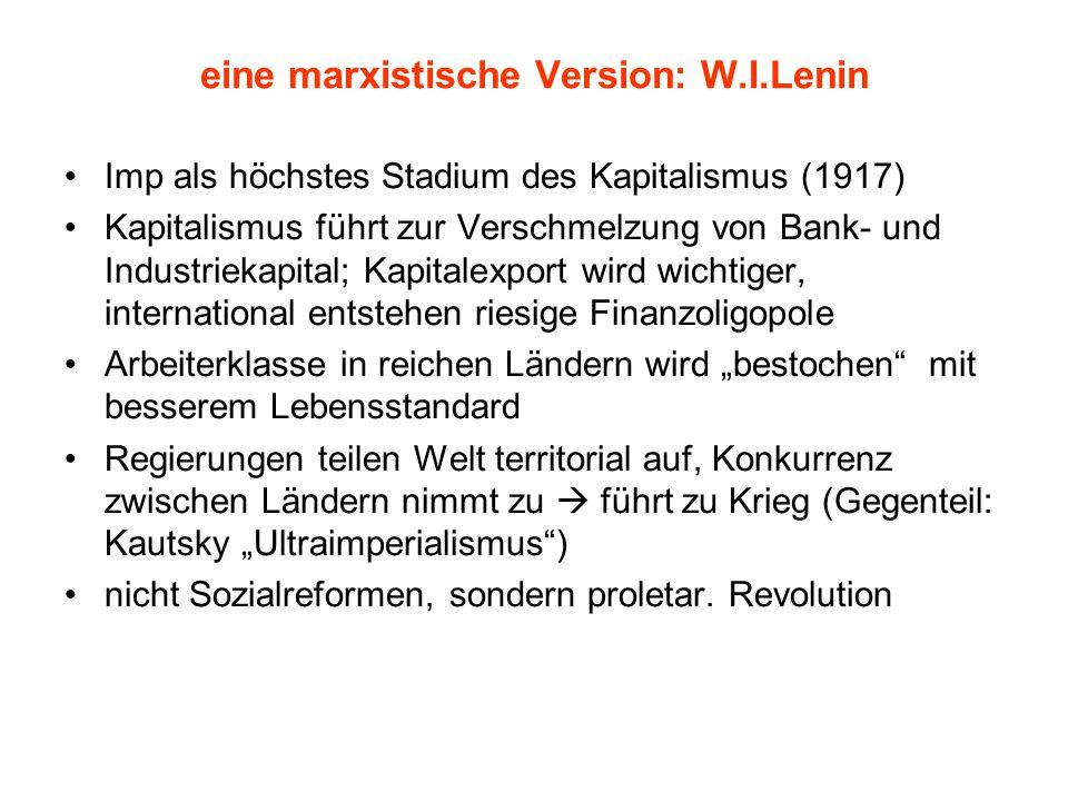 eine marxistische Version: W.I.Lenin
