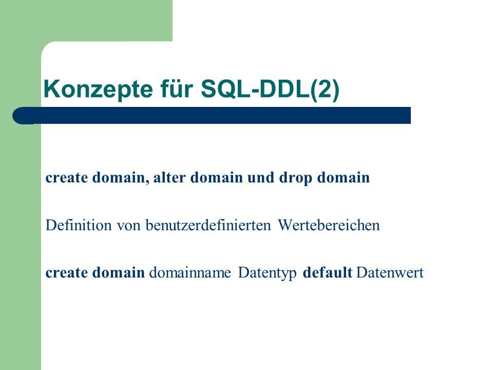 Konzepte für SQL-DDL(2)