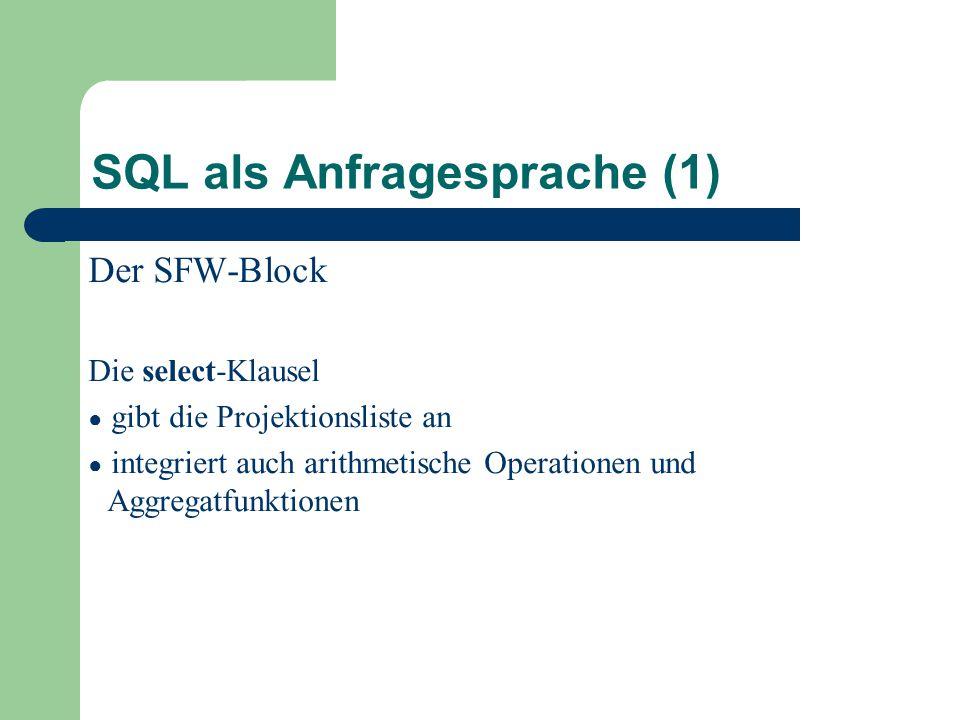 SQL als Anfragesprache (1)