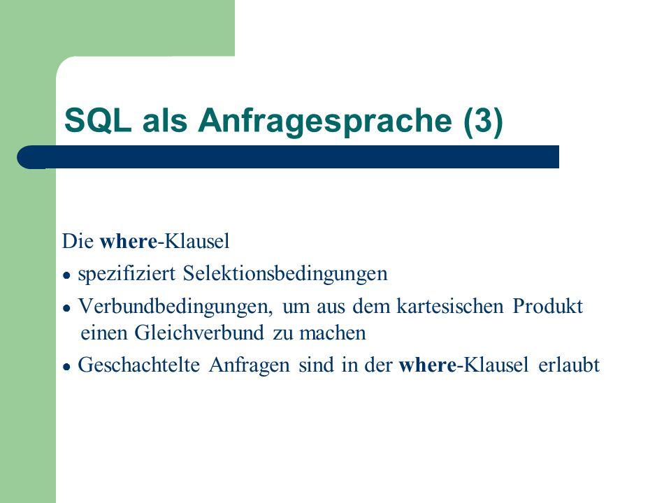 SQL als Anfragesprache (3)