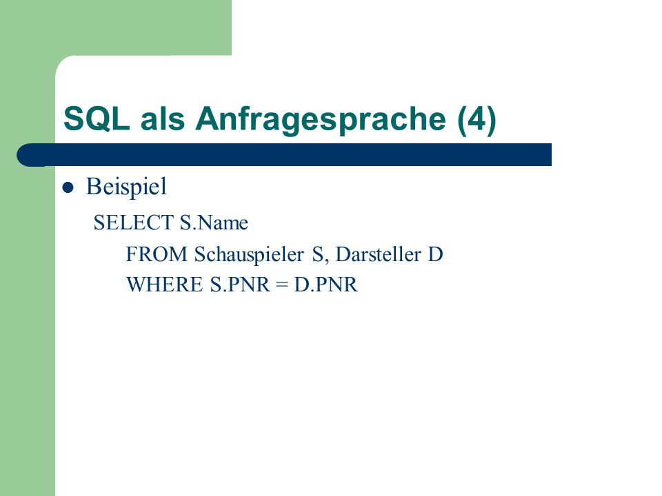 SQL als Anfragesprache (4)