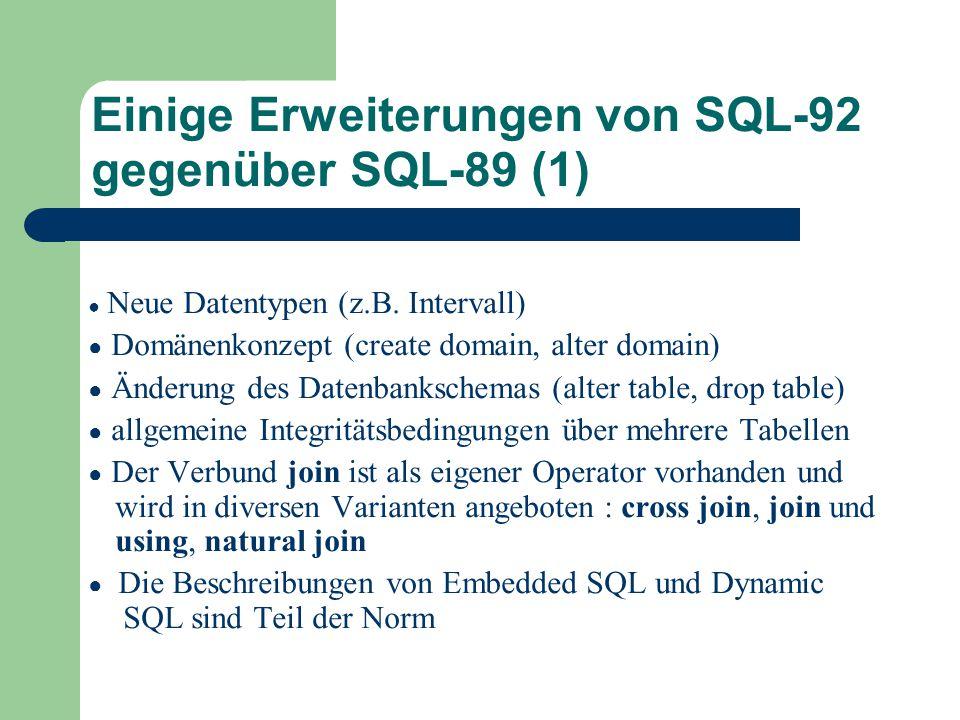 Einige Erweiterungen von SQL-92 gegenüber SQL-89 (1)