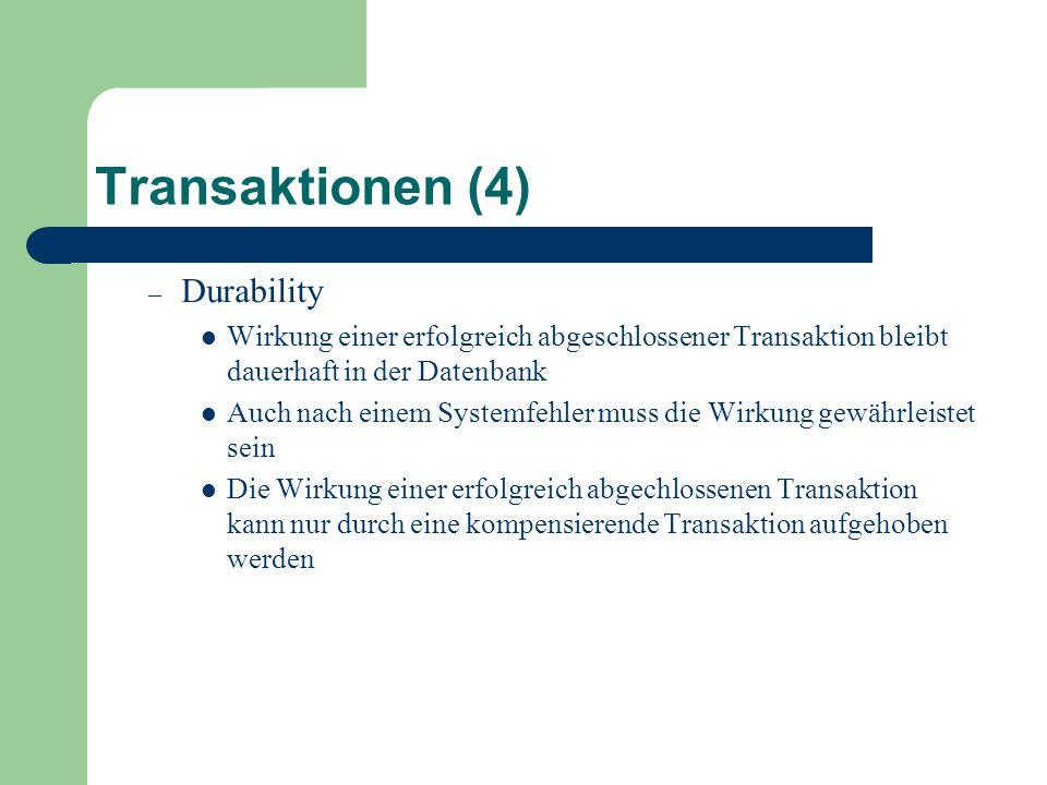 Transaktionen (4) Durability