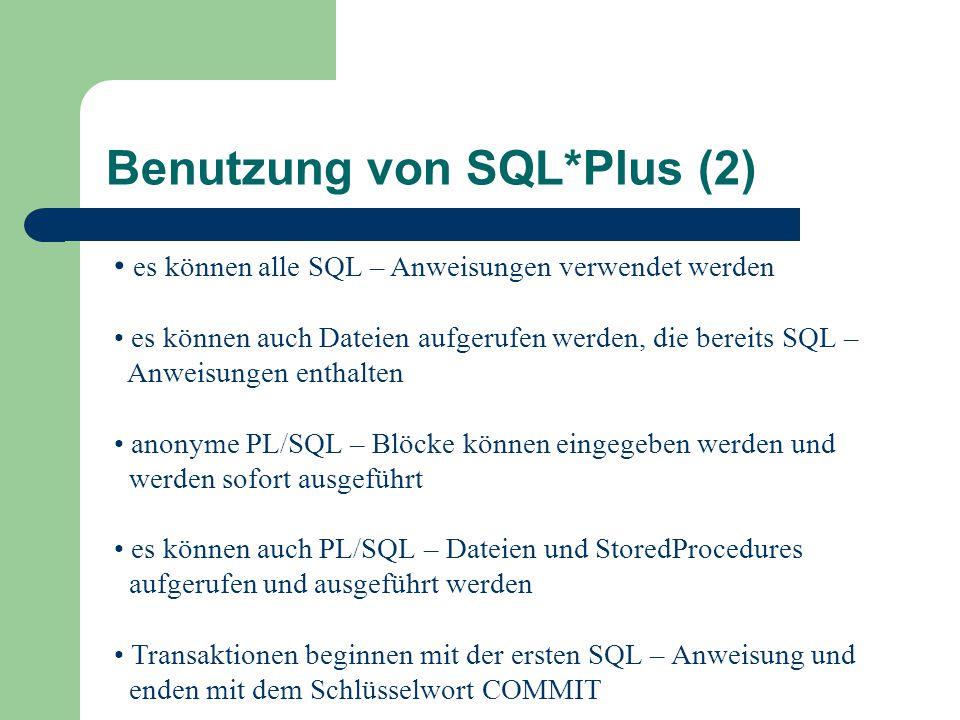Benutzung von SQL*Plus (2)