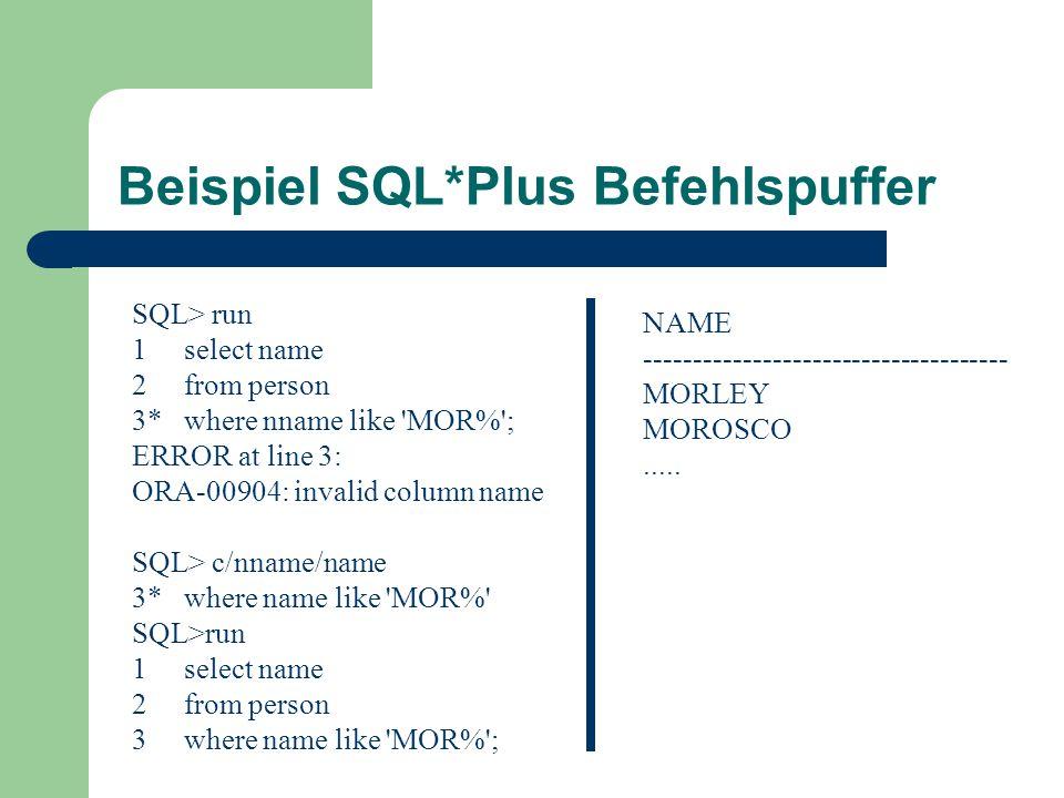 Beispiel SQL*Plus Befehlspuffer