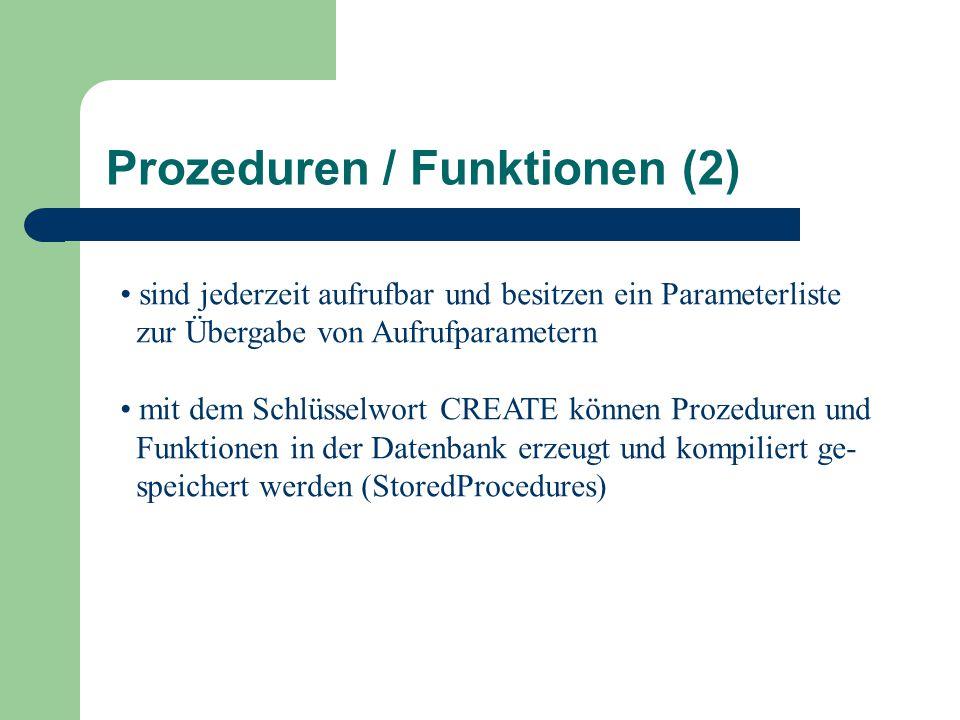 Prozeduren / Funktionen (2)