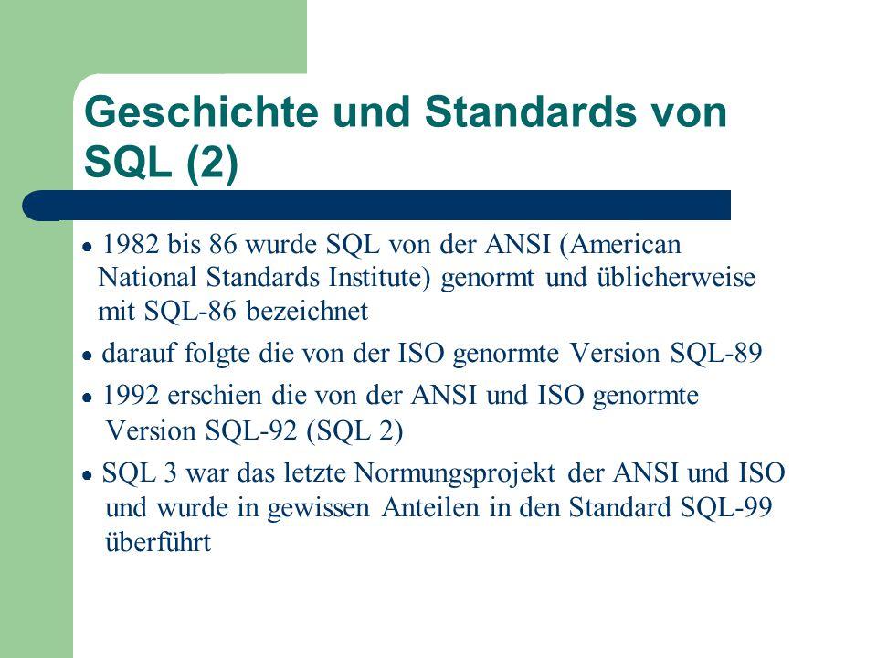 Geschichte und Standards von SQL (2)