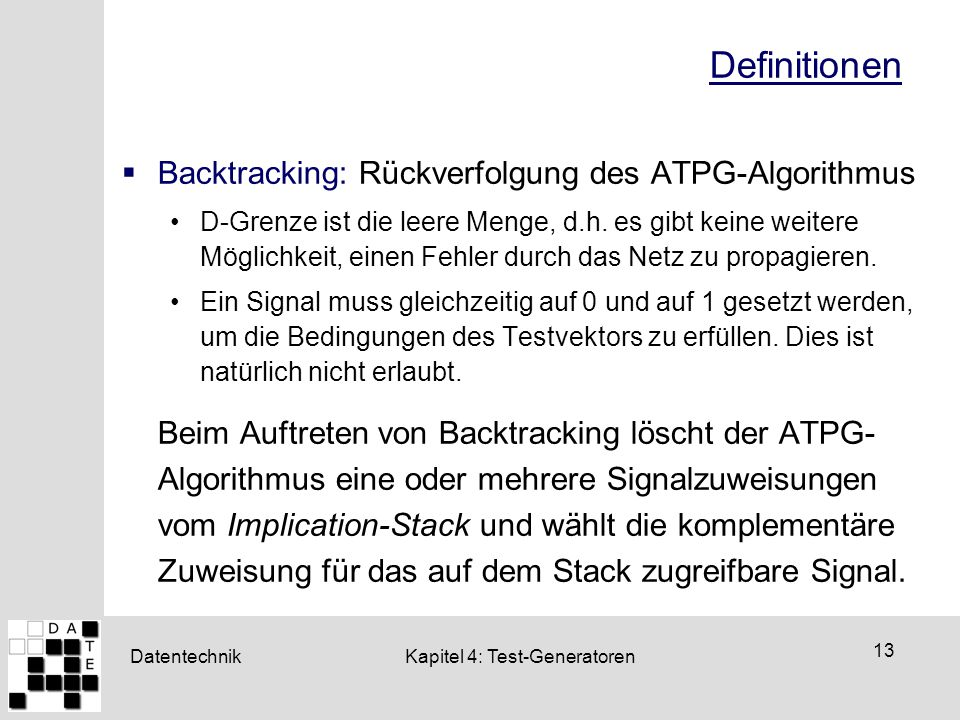 Definitionen Backtracking: Rückverfolgung des ATPG-Algorithmus