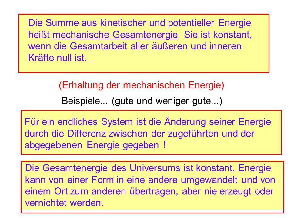 Die Summe aus kinetischer und potentieller Energie