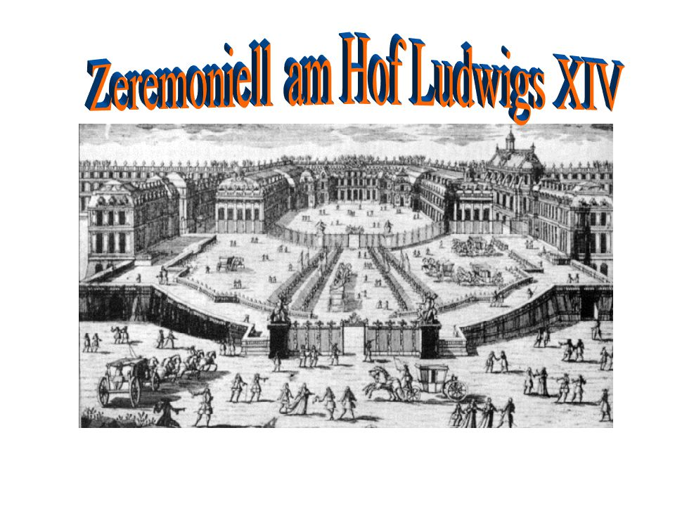 Zeremoniell am Hof Ludwigs XIV
