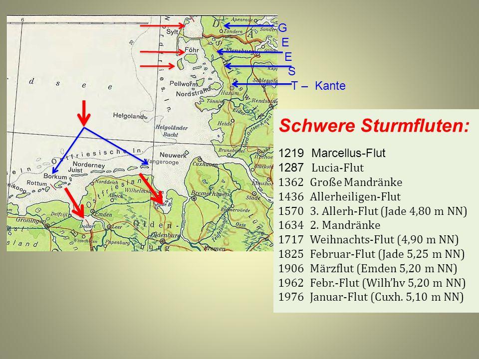 Schwere Sturmfluten: G E S T – Kante 1219 Marcellus-Flut