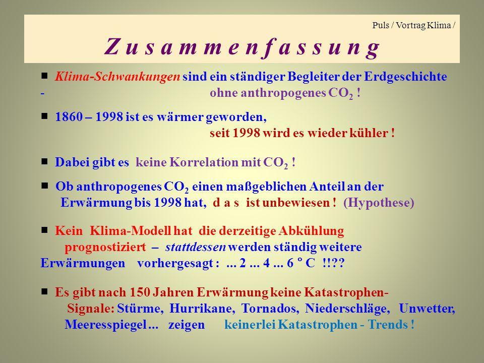 Puls / Vortrag Klima / Z u s a m m e n f a s s u n g.