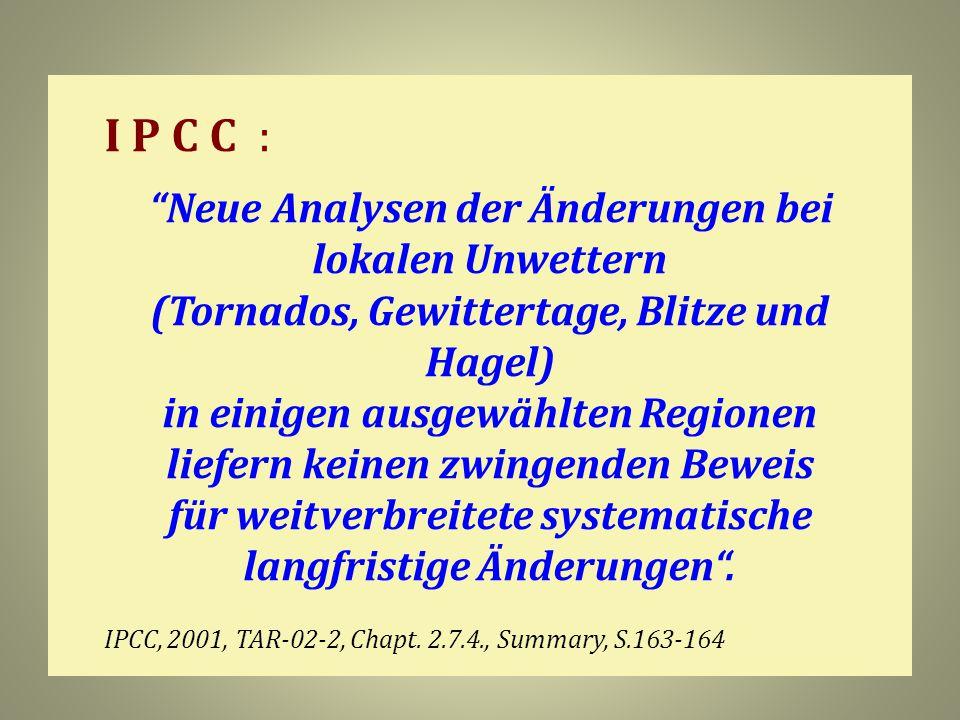 I P C C : (Tornados, Gewittertage, Blitze und Hagel)