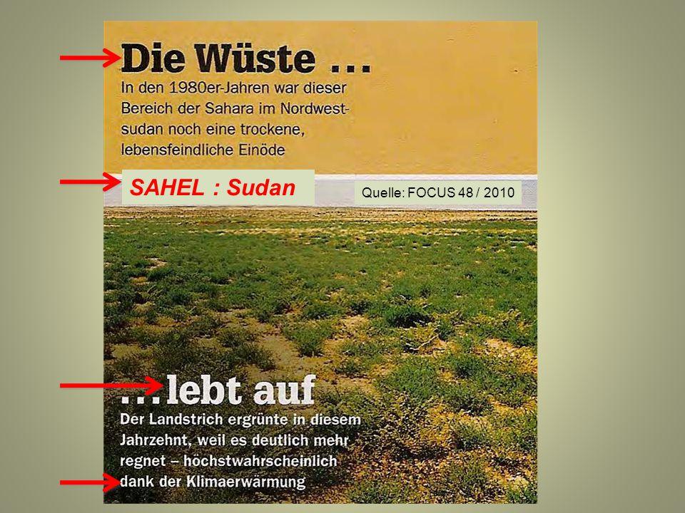 SAHEL : Sudan Quelle: FOCUS 48 / 2010