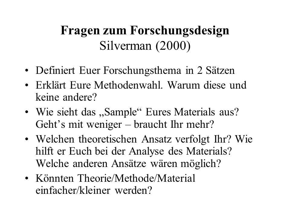 Fragen zum Forschungsdesign Silverman (2000)
