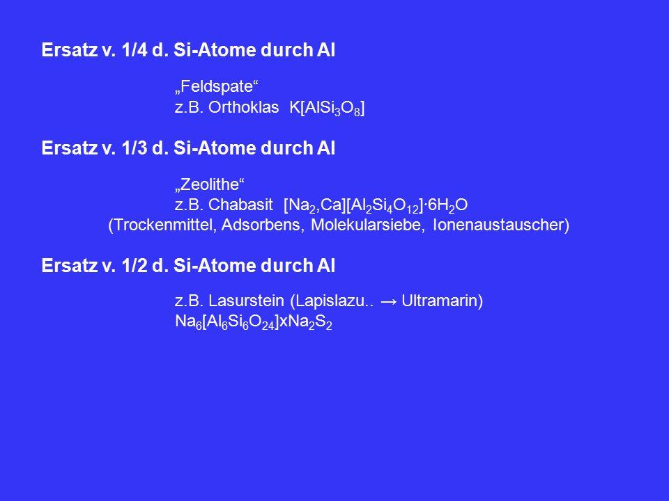 "Ersatz v. 1/4 d. Si-Atome durch Al ""Feldspate"