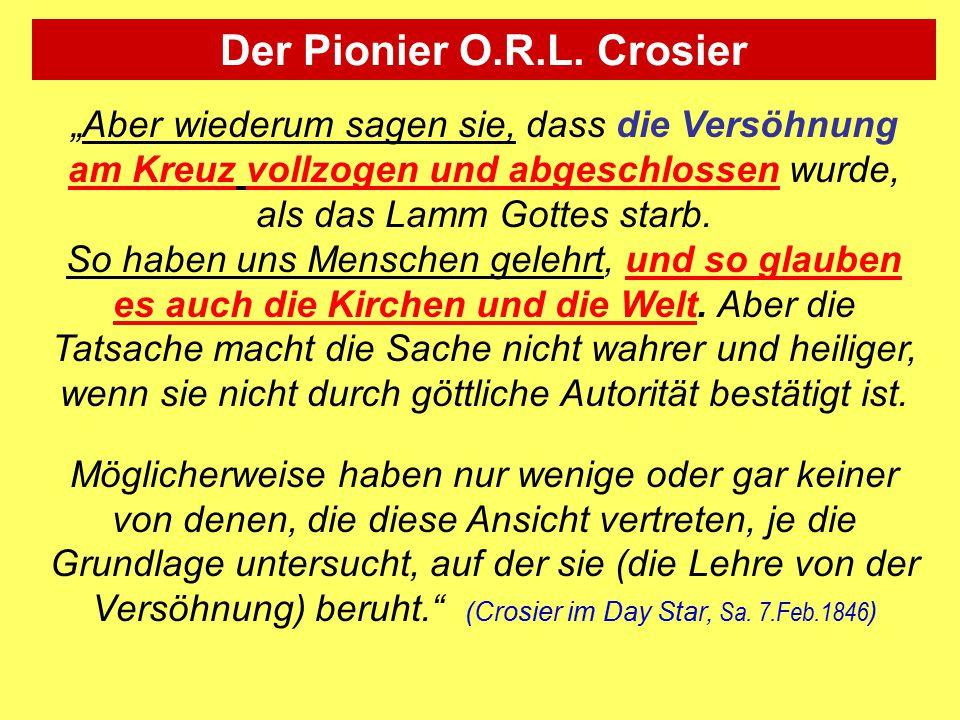 Der Pionier O.R.L. Crosier