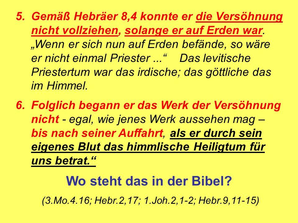 Wo steht das in der Bibel