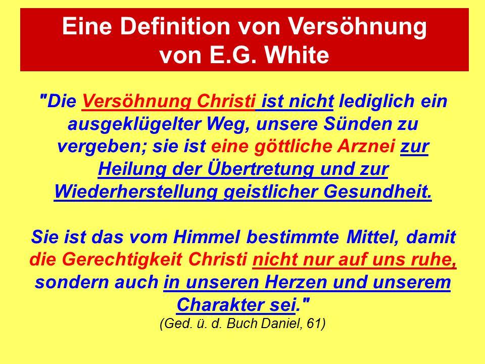 Eine Definition von Versöhnung von E.G. White