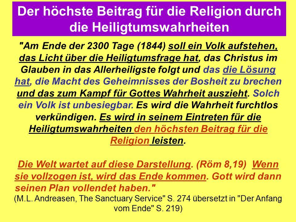Der höchste Beitrag für die Religion durch die Heiligtumswahrheiten