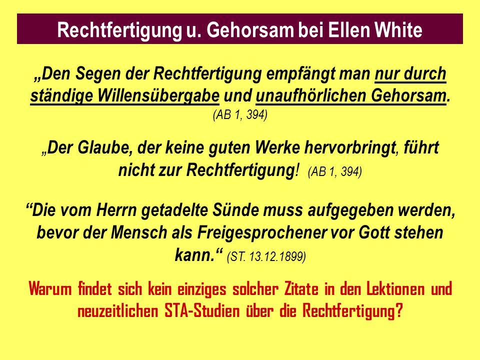 Rechtfertigung u. Gehorsam bei Ellen White