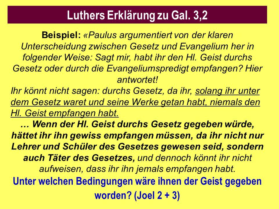 Luthers Erklärung zu Gal. 3,2