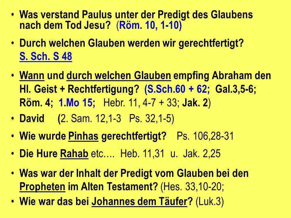 Was verstand Paulus unter der Predigt des Glaubens nach dem Tod Jesu