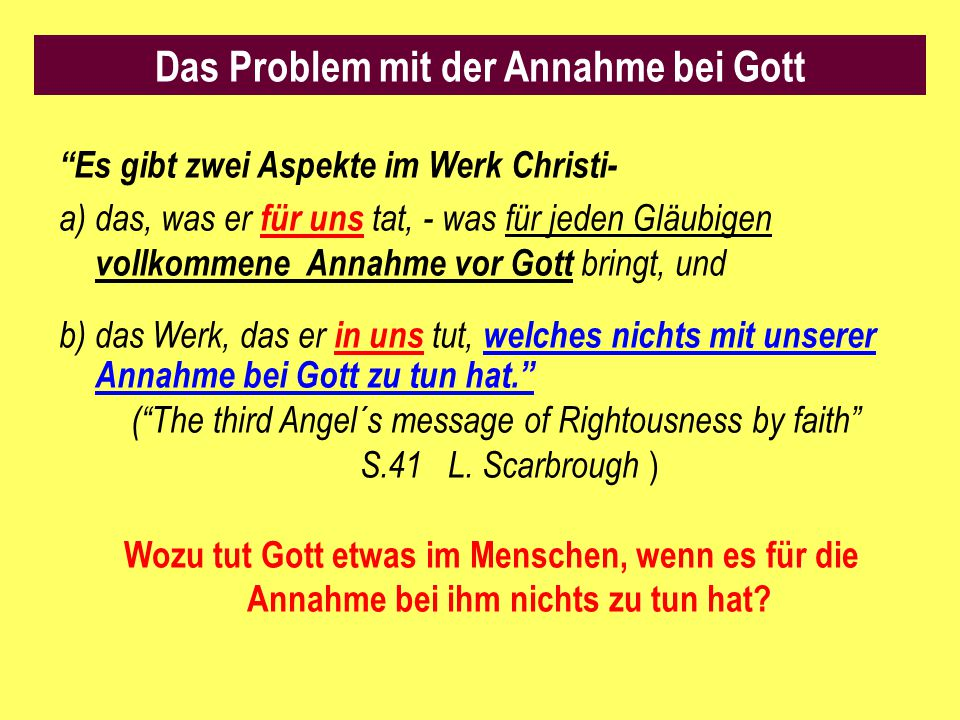 Das Problem mit der Annahme bei Gott