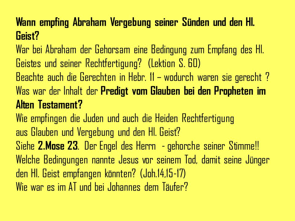 Wann empfing Abraham Vergebung seiner Sünden und den Hl. Geist