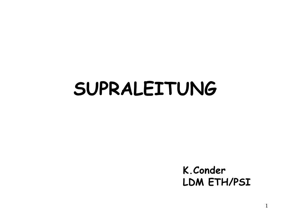 SUPRALEITUNG K.Conder LDM ETH/PSI