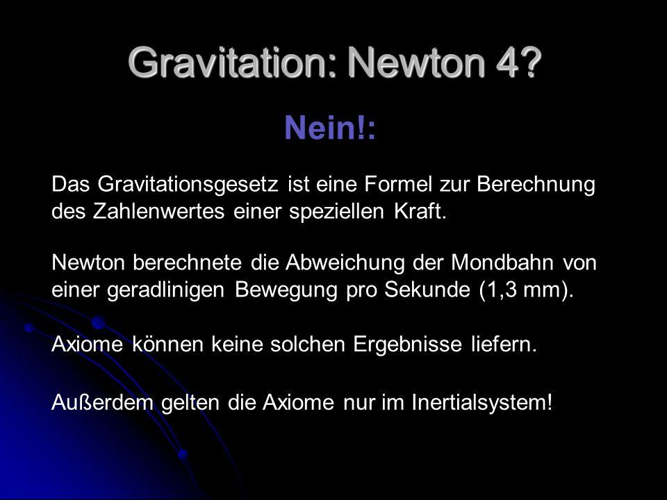 Gravitation: Newton 4 Nein!: