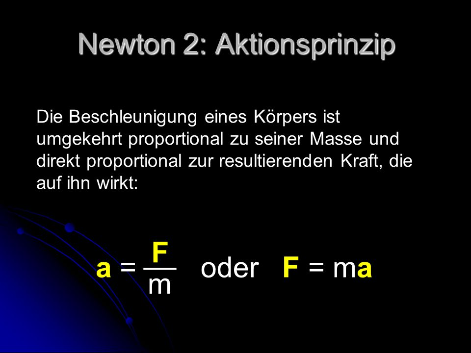 Newton 2: Aktionsprinzip