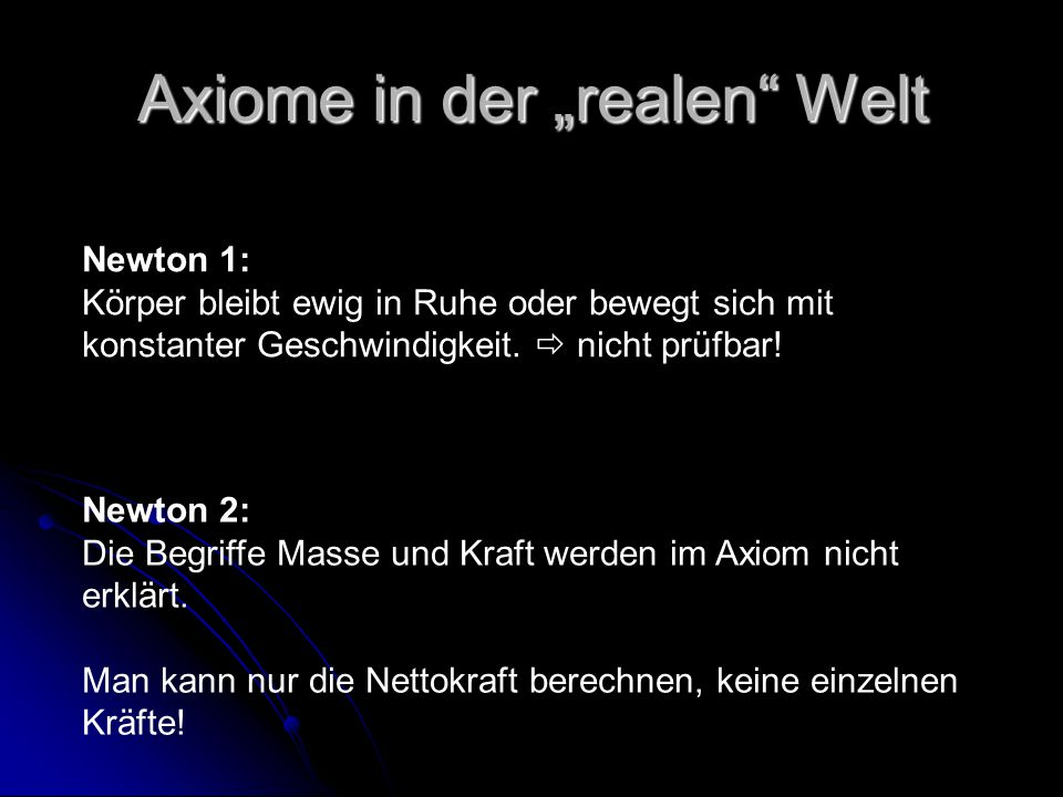 """Axiome in der """"realen Welt"""