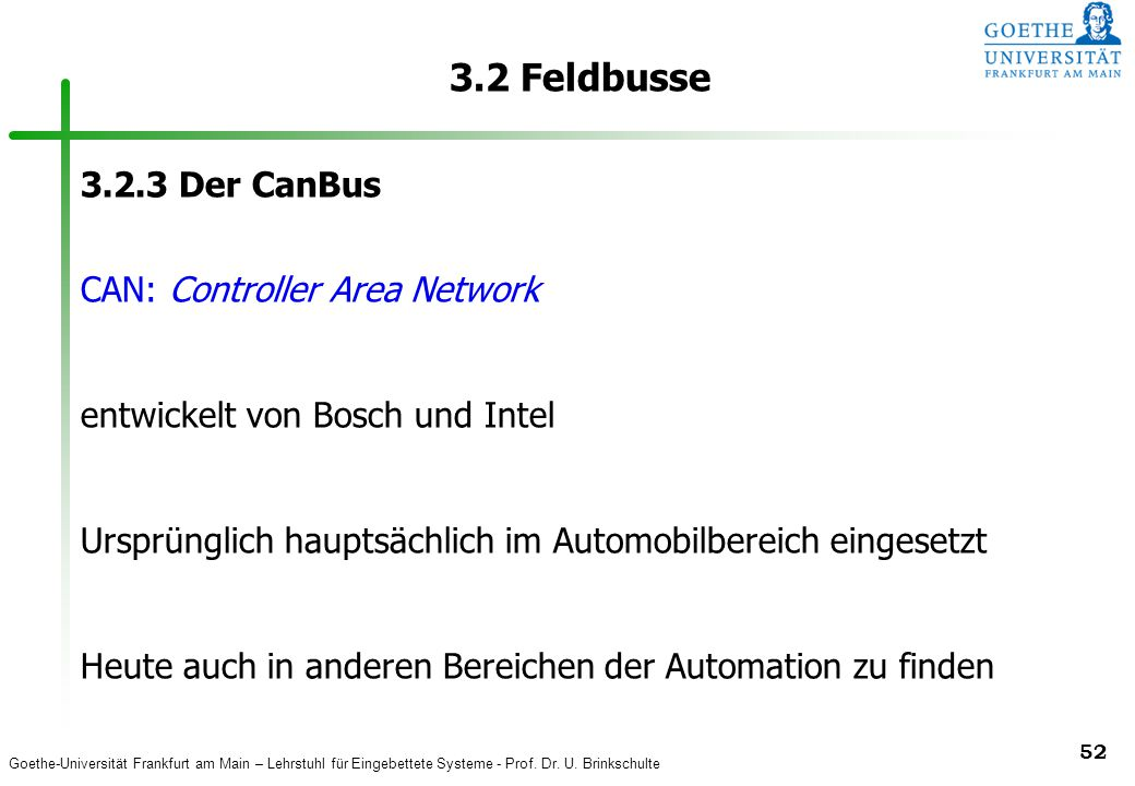 3.2 Feldbusse 3.2.3 Der CanBus CAN: Controller Area Network