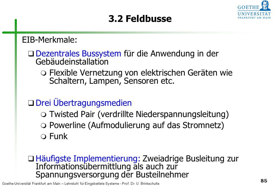 3.2 Feldbusse EIB-Merkmale: