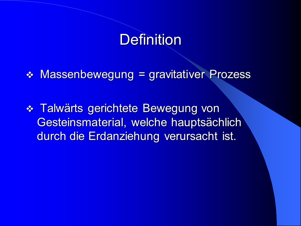 Definition Massenbewegung = gravitativer Prozess