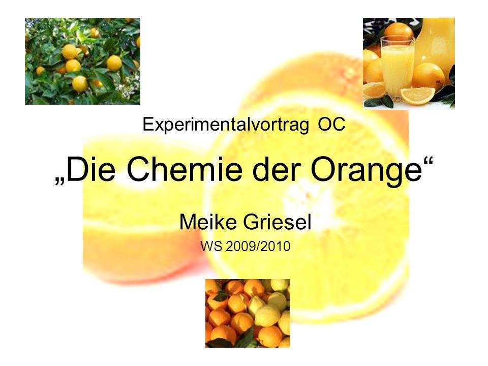 """Experimentalvortrag OC """"Die Chemie der Orange"""