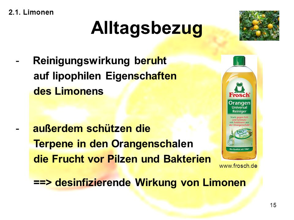 Alltagsbezug Reinigungswirkung beruht auf lipophilen Eigenschaften